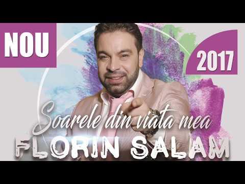 Florin Salam - SOARELE DIN VIATA MEA [oficial hit] 2017