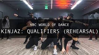 NBC World of Dance - Kinjaz: Qualifiers (Rehearsal)