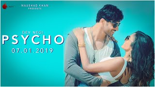 Psycho Official Teaser Dev Negi Indie Music Label Sony Music India