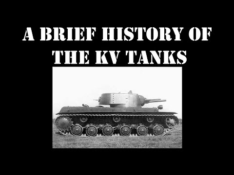 A Brief History Of The KV Tanks