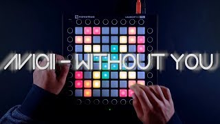 Avicii - Without You ft. Sandro Cavazza // Launchpad Cover