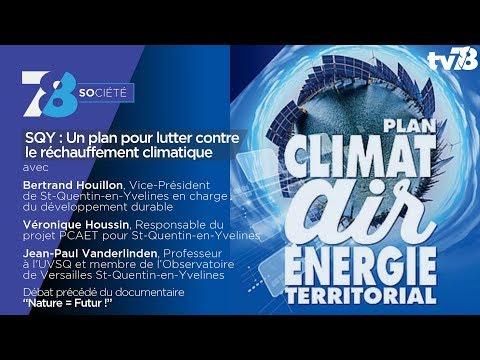 7/8 Société - SQY : Un plan pour lutter contre le réchauffement climatique
