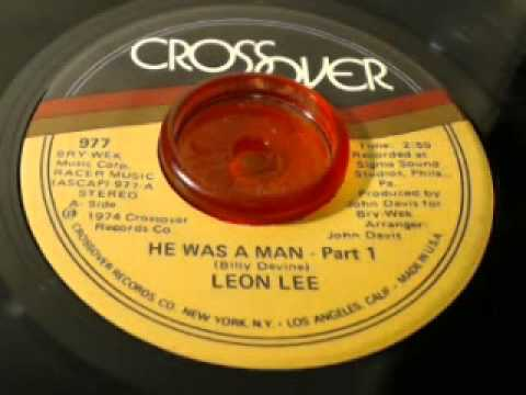 Leon Lee-He Was A Man Part I