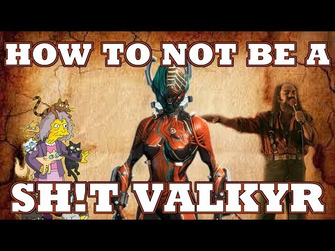How to Valkyr - Warframe