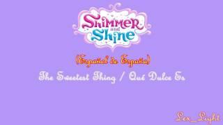 (AUDIO) Shimmer y Shine - The Sweetest Thing (Qué Dulce Es) (Español de España) -720p-
