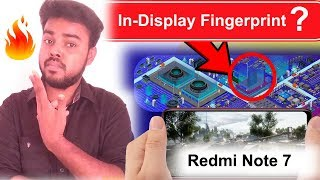 இது நிஜமா ! Redmi Note 7 - In-Display Fingerprint | Redmi Note 7 Pro India Launch Date