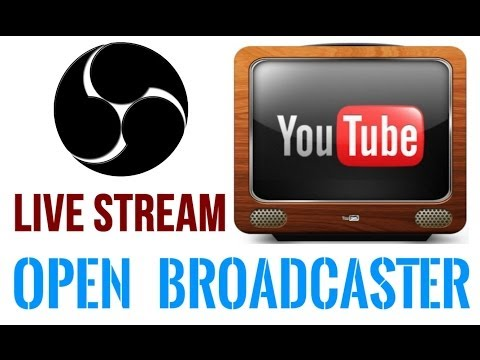 Open Broadcaster Software (OBS): How To Live-Stream on YouTube
