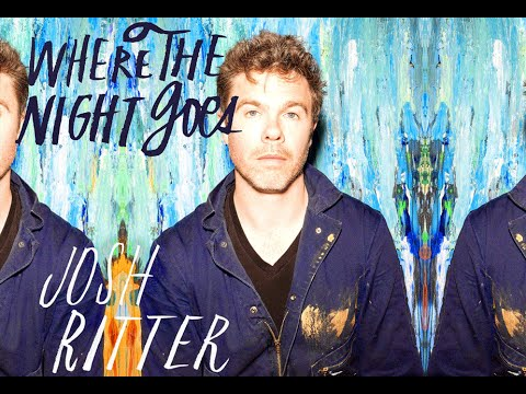 Josh Ritter - Where The Night Goes