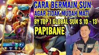 CARA BERMAIN SUN BIAR ANTI MATI MATI CLUB BY TOP GLOBAL 1 SUN S 10-13 PAPIBANE