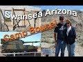 Camp Bouse and Swansea Arizona