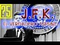 JFK. El verdadero asesino. Hechos que demuestran la conspiración y una conclusión