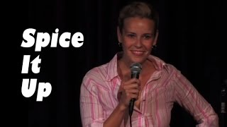Spice It Up! (Stand Up Comedy)