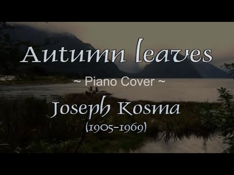 Joseph Kosma - Autumn Leaves