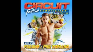 Circuit Festival Compilation 2014 (Phil Romano Continuous Mix)