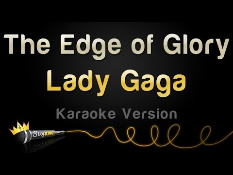 Lady Gaga - The Edge Of Glory (Karaoke Version)