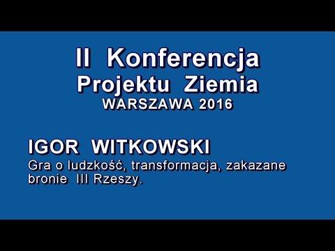 Igor Witkowski Na II Konferencji Projektu Ziemia W Warszawie