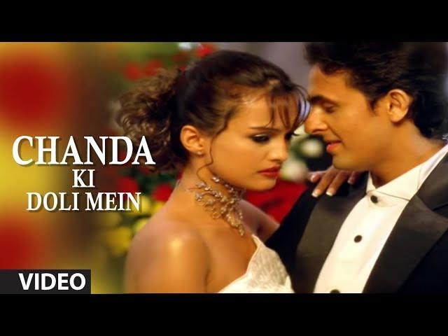 Chanda Ki Doli Mein Full Video Song - Sonu Nigam thumbnail