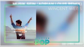 Download Lagu Wincent Weiss - Musik Sein (Adrian Louis Remix) Gratis STAFABAND