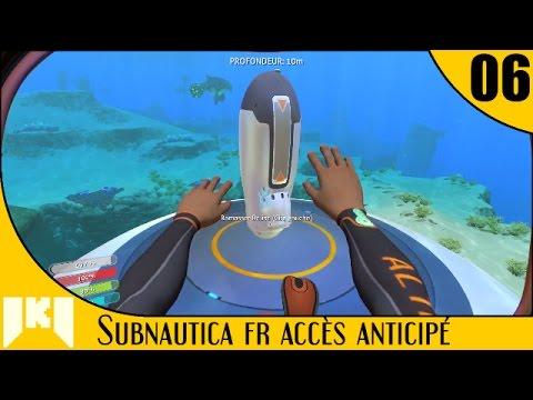 [FR] Subnautica Accès Anticipé – 06 – Balises et presque le Seamoth