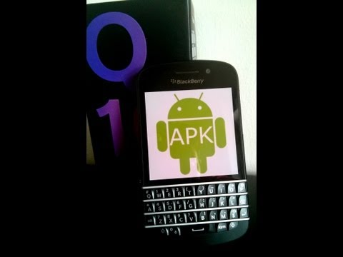 Install any Android app on Blackberry Q10/Z10/Q5 (PART 1)