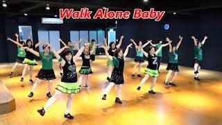 Walk Alone Baby (by Dorte Kirsten Petersen) - Line Dance (Demo & Walkthru) ~ 獨行 - 排舞(含導跳)