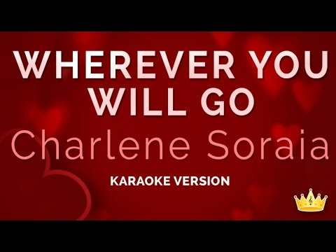 Charlene Soraia - Wherever You Will Go (karaoke Version) video