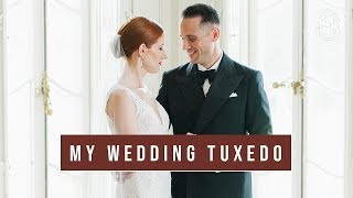 My Wedding Tuxedo (And Every Detail Of What I Wore On My Wedding Day)