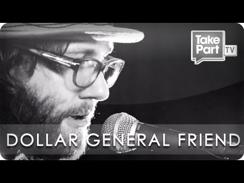 Dollar General Friend | Aaron Lee Tasjan | Eye Level | TakePart TV