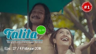 Download Lagu TALITA TOP 40  CHART  (4 Februari 2018) Gratis STAFABAND