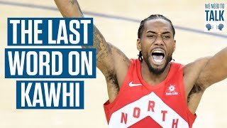 Does Kawhi Deserve a Statue in Toronto? - We Need To Talk