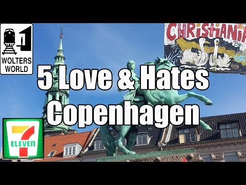 Visit Copenhagen - 5 Love & Hates of Copenhagen Denmark