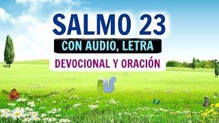 SALMO 23 Con Letra, AUDIO,  Explicación y ORACIÓN PODEROSA - La Biblia Hablada