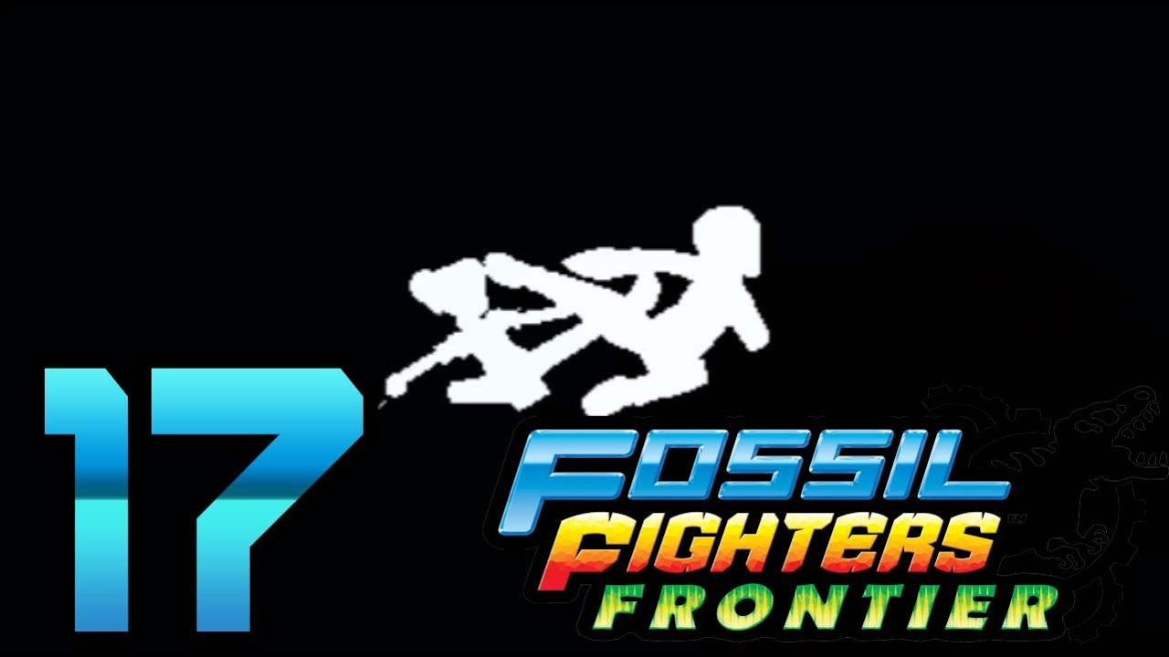 Fossil Fighters Frontier Fossil Fighters Frontier Part
