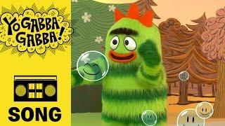 We are Magic Bubbles - Yo Gabba Gabba!