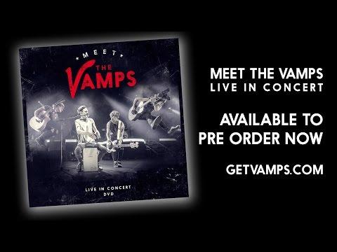 Meet The Vamps Live In Concert DVD Trailer