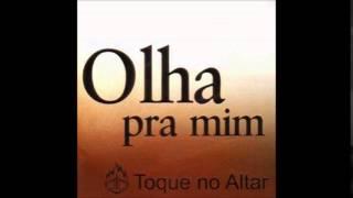 Toque no Altar - Lembra Senhor
