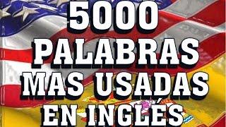 VOCABULARIO - PRONUNCIACIÓN - VOCABULARY  SPANISH ENGLISH - Most Common English words.