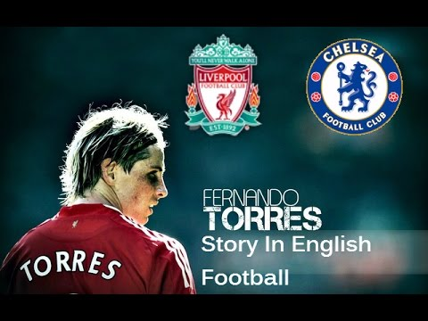 Fernando Torres ● Story In English Football ● EMOTIONAL VIDEO