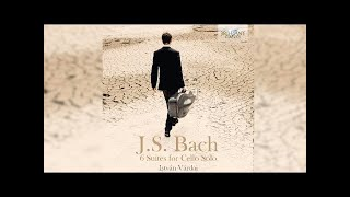 J S Bach 6 Suites For Cello Solo Full Album Played By István Várdai