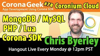 Corona Geek #78 - Coronium Project, Parse, and Cloud Computing