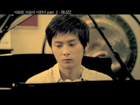 BUZZ- 사랑은 가슴이 시킨다 part 2! [MV] with plot