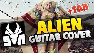 Die Antwoord – Alien (guitar cover with tabs, chords and lyrics)