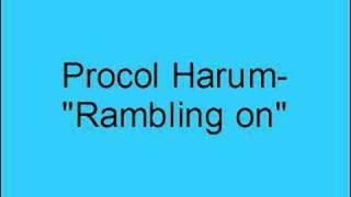 Watch Procol Harum Rambling On video