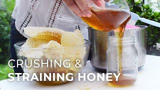 Honey Harvest: Crushing & Straining Method
