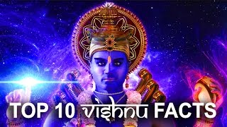 VISHNU Hindu Mythology : Top 10 Facts
