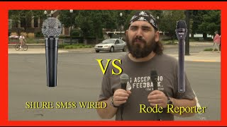 Better Handheld Microphone for the streets? Shure SM58 vs Rode Reporter