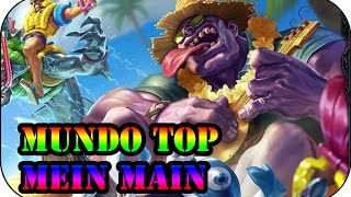 Ein Champ für Season 6... Dr Mundo Top | League of Legends Gameplay