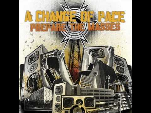 A Change Of Pace - A Song The World Can Sing Out Loud