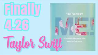 Taylor swift  ME IN 4.26 New Album