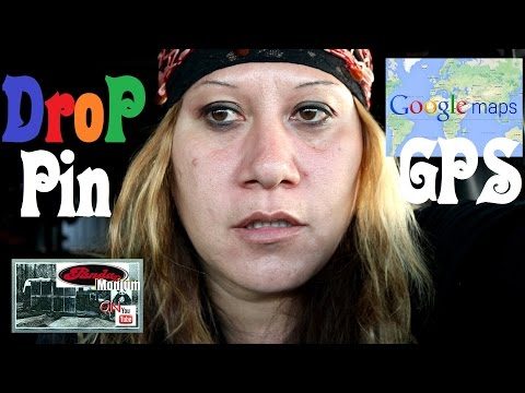 Google Maps... Drop Pins & GPS Locations